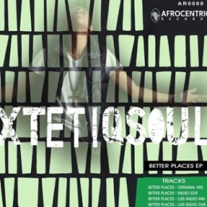 XtetiQsoul - Better Places (Original Mix)